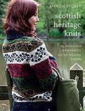 Scottish Heritage Knits: 25 Designer Handknits Using Rowan Yarns