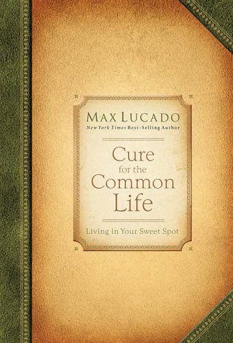 Download Cure for the Common Life: Premier Library Edition ebook