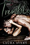 TREMBLE, BOOK THREE (AN ENEMIES TO LOVERS DARK ROMANCE)