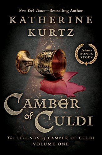 Camber of Culdi (The Legends of Camber of Culdi Book 1) by [Kurtz, Katherine]