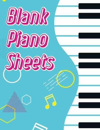 Blank Piano Sheets: Blank Sheet Music Composition Manuscript Staff Paper Art Piano-Music-Notebook (120 Pages/ 8.5x11/12 Staff) (Piano blank sheet music) (Volume (Mozart Notebook)