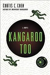 Kangaroo Too: A Novel (The Kangaroo Series)