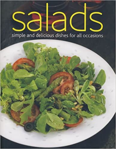Salads, Simple and Delicious Dishes for All Occasions
