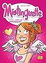 Mistinguette, tome 7 : Un peu... beaucoup... passionnément ! par Tessier