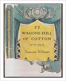 Twenty-seven Wagons Full of Cotton Themes
