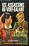 Les assassins du vert-galant. par Chabannes