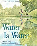 img - for Water Is Water: A Book About the Water Cycle book / textbook / text book