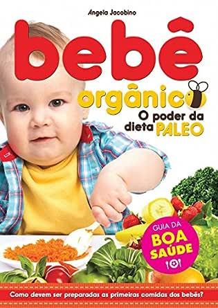 Bebê Orgânico eBook: Jacobino, Angela: Amazon.com.br: Loja