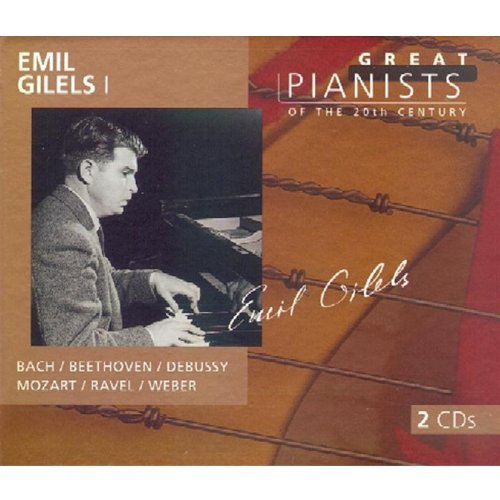Emil Gilels: Great Pianists of the 20th Century Vol 1
