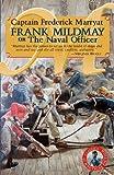Frank Mildmay or the Naval Officer, Frederick Marryat, 0935526390