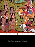 The Greek Alexander Romance (Penguin Classics), Richard Stoneman, Pseudo-Callisthenes, 0140445609