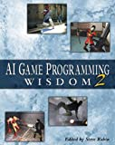 AI Game Programming Wisdom 2 (Game Development Series), Steve Rabin, 1584502894
