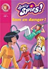Totally Spies !, Tome 23 : Sam en danger ! par Chalvon-Demersay