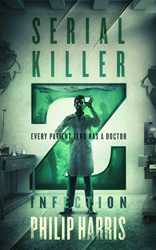 Serial Killer Z: Infection by [Harris, Philip]