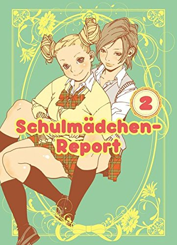 Schulmädchen-Report: Bd. 2
