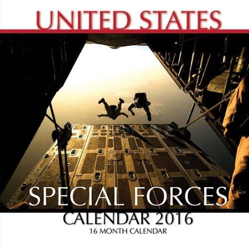 United States Special Forces Calendar 2016: 16 Month Calendar