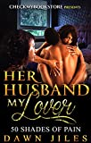 Her Husband My Lover 2