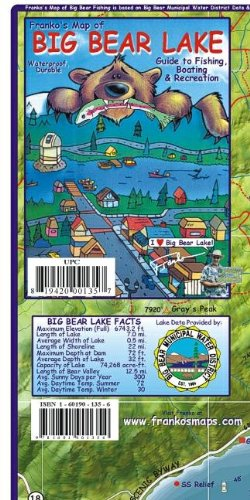 Big Bear Lake Guide to Fishing, Boating & Recreation Franko Maps Waterproof Map