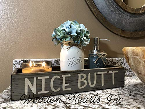 NICE BUTT BATHROOM TRAY *Quart Ball Mason Canning Jar, Flower, Soap Dispenser are OPTIONAL *HELLO SWEET CHEEKS *BLESSINGS Distressed Wood Box *Decor for toilet, counter, kitchen table 15.75