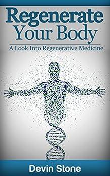 Regenerate Your Body Regenerative Medicine ebook product image
