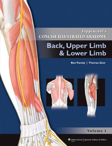 Lippincott's Concise Illustrated Anatomy: Back, Upper Limb and Lower Limb (Ben Pansky)