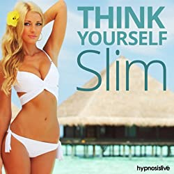 Think Yourself Slim Hypnosis