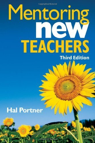 Mentoring New Teachers by Hal Portner (2008-06-26)