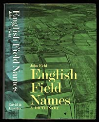 English Field-names: A Dictionary