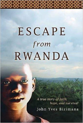 Kostenloser Download Android für Netbook Escape from Rwanda B00413QABU PDF MOBI