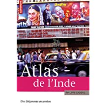 ATLAS DE L'INDE : UNE FULGURANTE ASCENSION