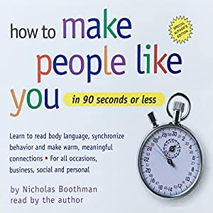 How to Make People Like You in 90 Seconds or Less Hörbuch
