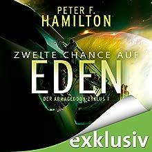 Zweite Chance auf Eden (Armageddon-Zyklus 7) Hörbuch von Peter F. Hamilton Gesprochen von: Oliver Siebeck