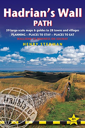 - Hadrian's Wall Path, 4th: British Walking Guide: planning, places to stay, places to eat; includes 59 large-scale walking maps (Trailblazer)