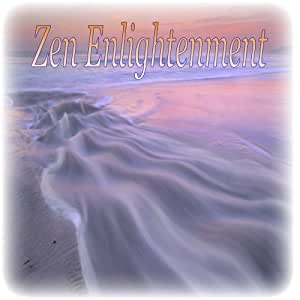 Zen Enlightenment - Music for Spiritual Growth Meditation Healing Reiki Therapy