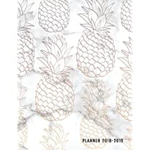 Planner 2018-2019: Marble + Pineapple Print 18-Month Planner || July 2018 - Dec 2019 Weekly View || To-Do Lists, Inspirational Quotes + Much More