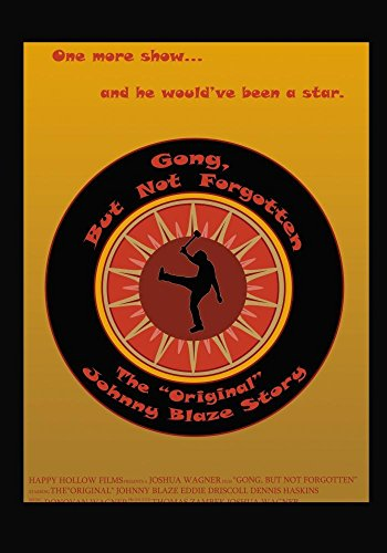 Gong, But Not Forgotten: The Original Johnny Blaze Story