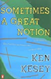 Sometimes a Great Notion by Kesey Ken (1977-07-28) Paperback