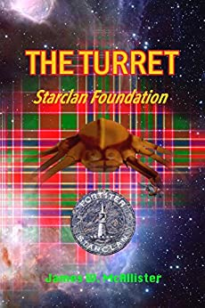 The Turret: Starclan Foundation by [McAllister, James]