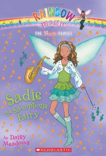 Music Fairies #7: Sadie the Saxophone Fairy: A Rainbow Magic Book ebook