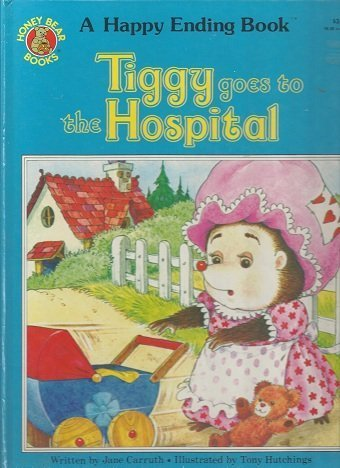 Tiggy Goes to the Hospital