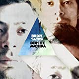 Deus Ex Machina by Buddy Sativa (2011-03-01)