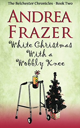 book cover of White Christmas with a Wobbly Knee