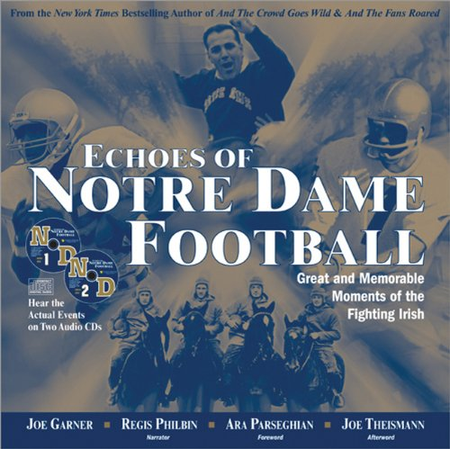 Echoes of notre dame football great and memorable moments of the echoes of notre dame football great and memorable moments of the fighting irish with 2 audio cds joe garner 9781570717635 amazon books fandeluxe Ebook collections