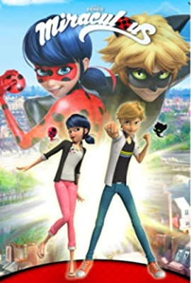Miraculous: Tales of Lady Bug and Cat Noir