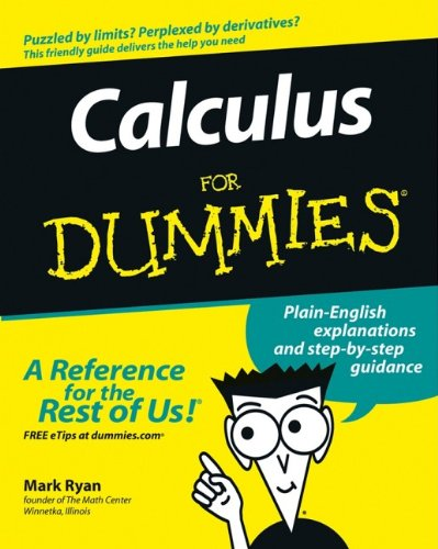 Calculus For Dummies (Formula 1 For Dummies)