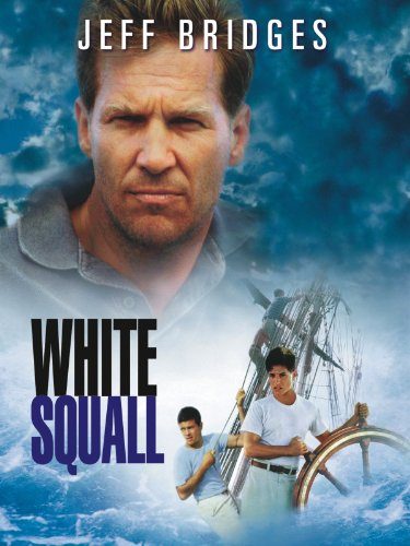 Amazon Com White Squall Jeff Bridges Caroline Goodall