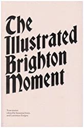 The Illustrated Brighton Moment