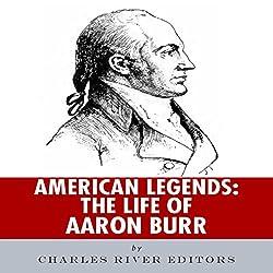American Legends: The Life of Aaron Burr