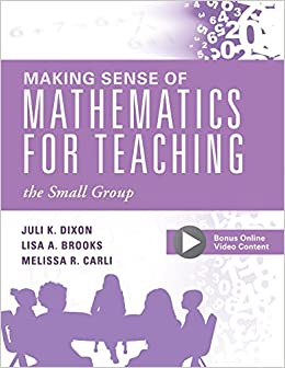 Making sense of mathematics for teaching the small group small making sense of mathematics for teaching the small group small group instruction strategies to differentiate math lessons in elementary classrooms juli fandeluxe Choice Image