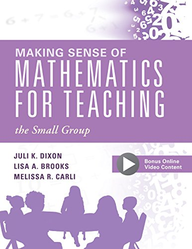 Elementary Education Math - Making Sense of Mathematics for Teaching the Small Group (Small-Group Instruction Strategies to Differentiate Math Lessons in Elementary Classrooms)